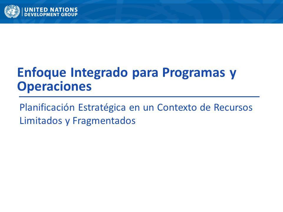 Enfoque Integrado para Programas y Operaciones Planificación Estratégica en un Contexto de Recursos Limitados y Fragmentados