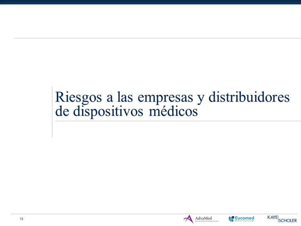 18 Riesgos a las empresas y distribuidores de dispositivos médicos