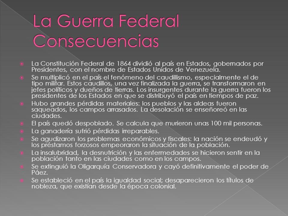 La Constitución Federal de 1864 dividió al país en Estados, gobernados por Presidentes, con el nombre de Estados Unidos de Venezuela. Se multiplicó en