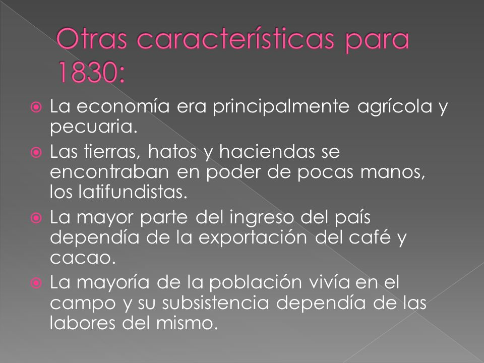 La economía era principalmente agrícola y pecuaria. Las tierras, hatos y haciendas se encontraban en poder de pocas manos, los latifundistas. La mayor