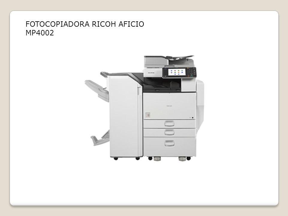 FOTOCOPIADORA RICOH AFICIO MP4002