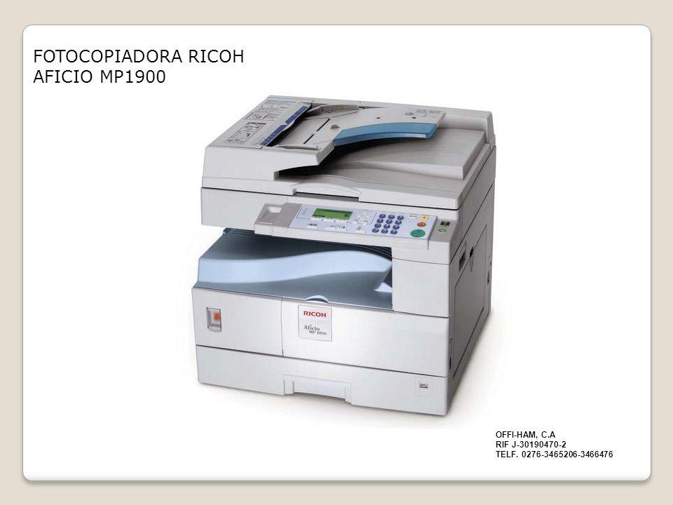FOTOCOPIADORA RICOH AFICIO MP1900 OFFI-HAM, C.A RIF J-30190470-2 TELF. 0276-3465206-3466476