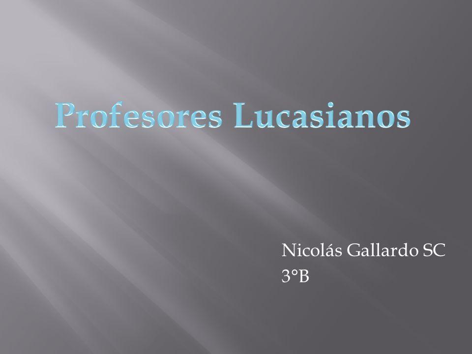 El profesor lucasiano es el titulo de la Cátedra Lucasiana de Matemáticas de la Universidad de Cambridge.