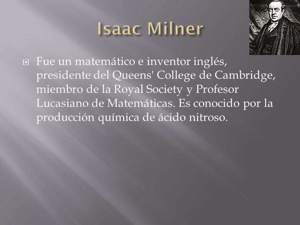 Fue un matemático e inventor inglés, presidente del Queens' College de Cambridge, miembro de la Royal Society y Profesor Lucasiano de Matemáticas. Es