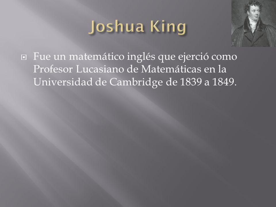 Fue un matemático inglés que ejerció como Profesor Lucasiano de Matemáticas en la Universidad de Cambridge de 1839 a 1849.