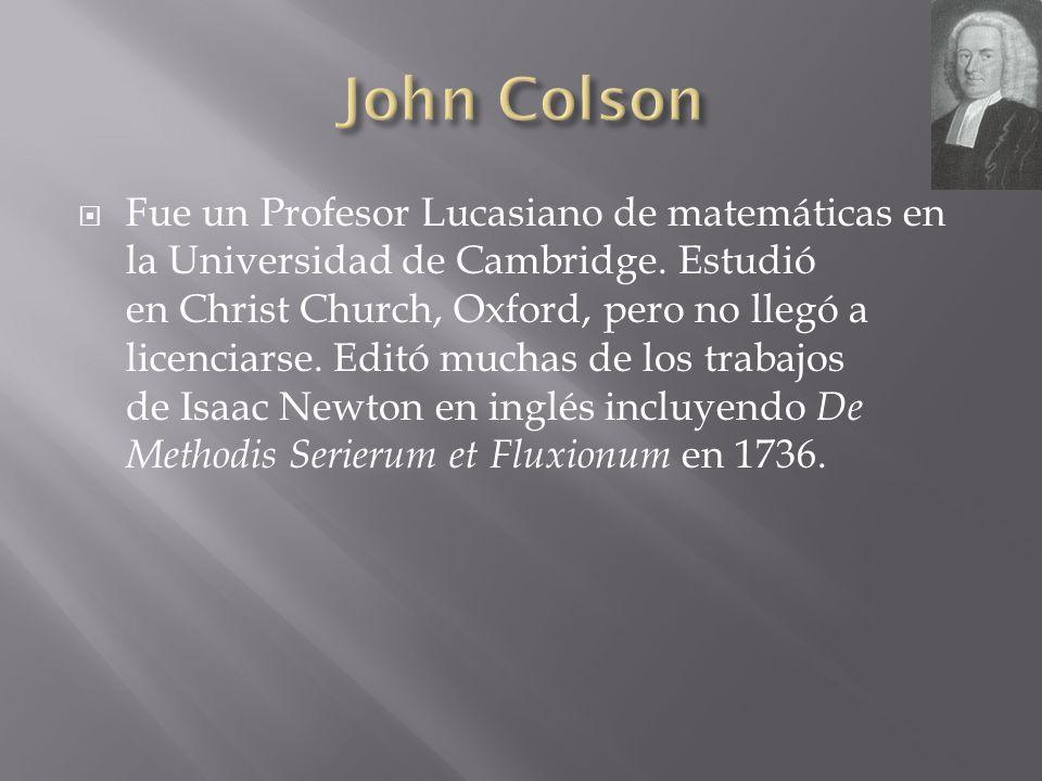 Fue un Profesor Lucasiano de matemáticas en la Universidad de Cambridge. Estudió en Christ Church, Oxford, pero no llegó a licenciarse. Editó muchas d