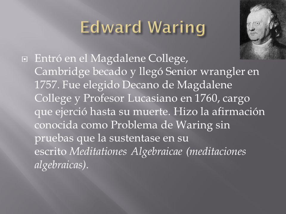 Entró en el Magdalene College, Cambridge becado y llegó Senior wrangler en 1757. Fue elegido Decano de Magdalene College y Profesor Lucasiano en 1760,