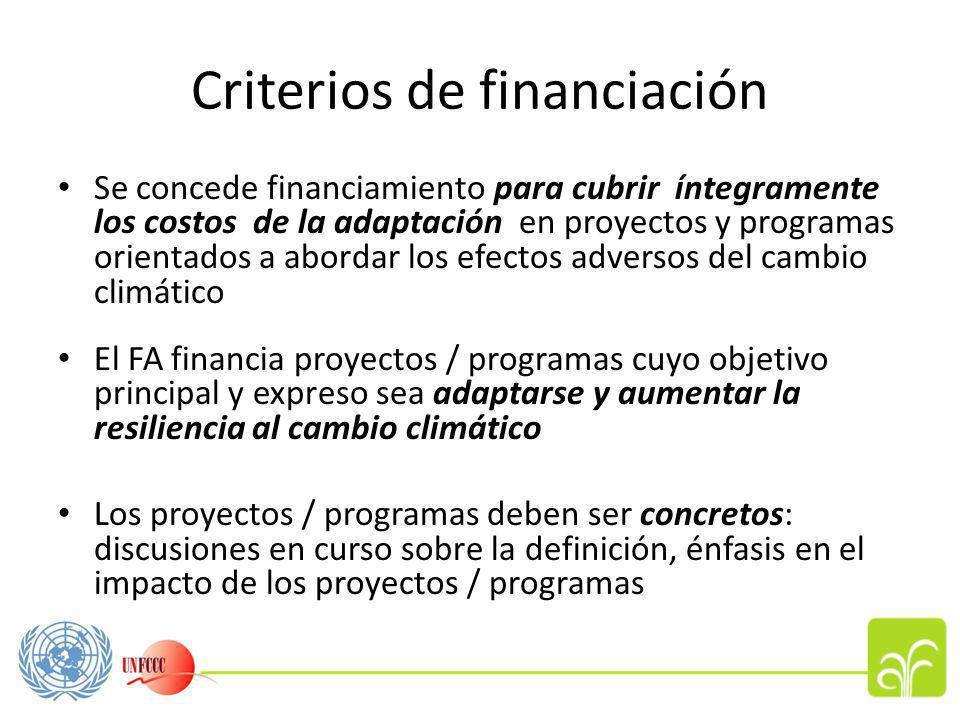 Criterios de financiación(2) Atención a las diferentes circunstancias de los países: no hay sectores ni enfoques preestablecidos Prioridad para comunidades vulnerables Todos los proyectos / programas deben incluir un componente de gestión del aprendizaje Tope temporal máximo por país de USD 10 M.