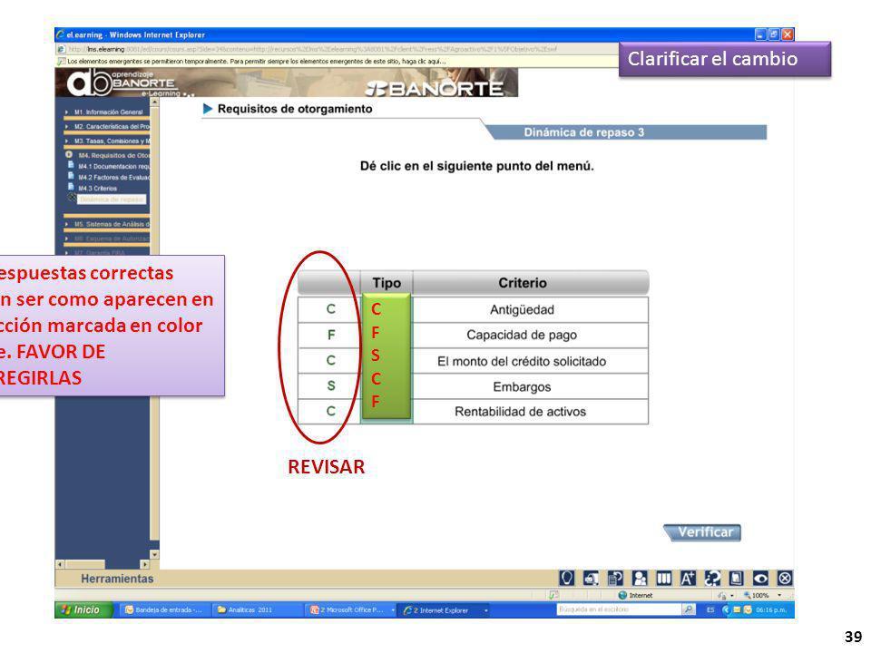 REVISAR 39 Clarificar el cambio Las respuestas correctas deben ser como aparecen en la sección marcada en color verde.