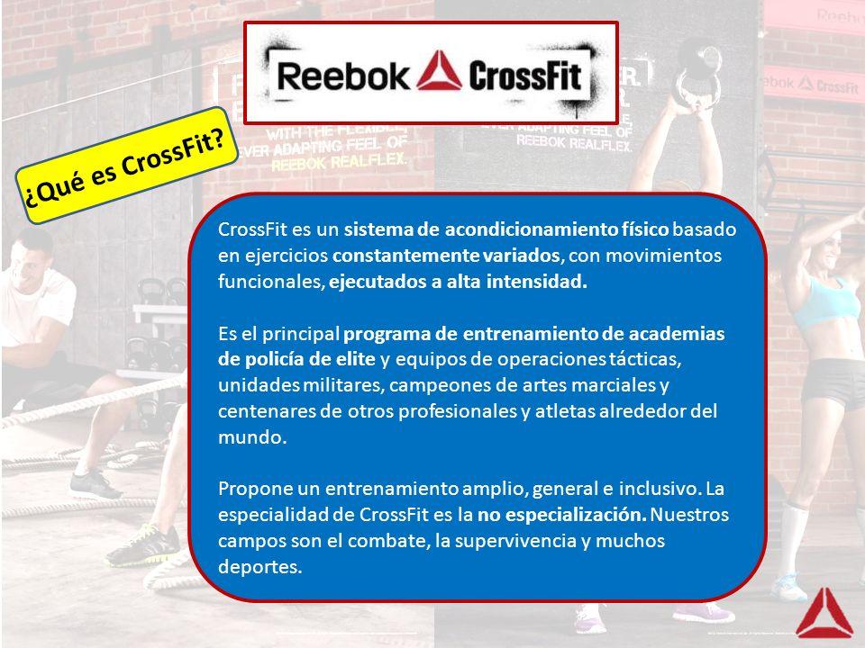 ¿Qué es CrossFit? CrossFit es un sistema de acondicionamiento físico basado en ejercicios constantemente variados, con movimientos funcionales, ejecut