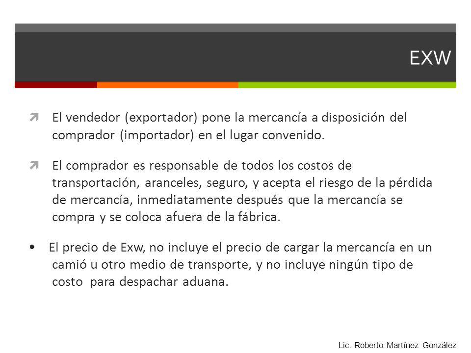 Ejemplo EXW La empresa Exportaciones de Monterrey S.A.