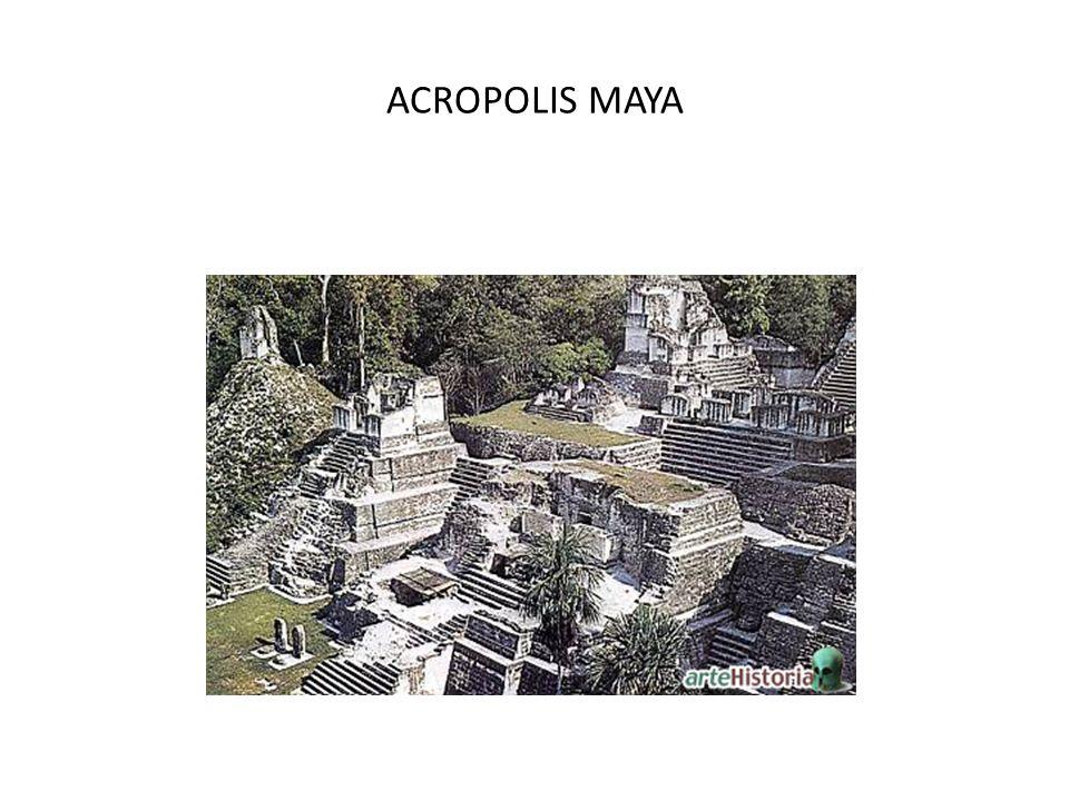 ACROPOLIS MAYA