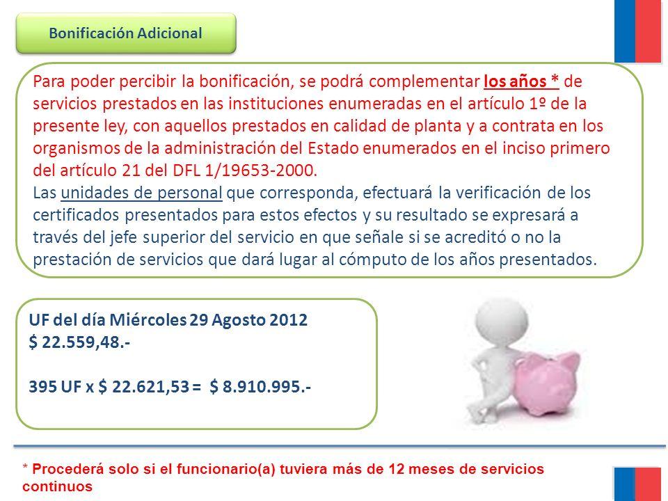 Para poder percibir la bonificación, se podrá complementar los años * de servicios prestados en las instituciones enumeradas en el artículo 1º de la p