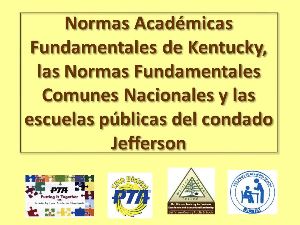 Normas Académicas Fundamentales de Kentucky, las Normas Fundamentales Comunes Nacionales y las escuelas públicas del condado Jefferson Jefferson Count