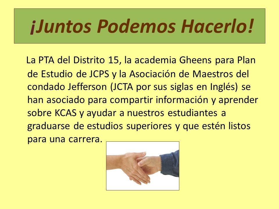 ¡Juntos Podemos Hacerlo! La PTA del Distrito 15, la academia Gheens para Plan de Estudio de JCPS y la Asociación de Maestros del condado Jefferson (JC