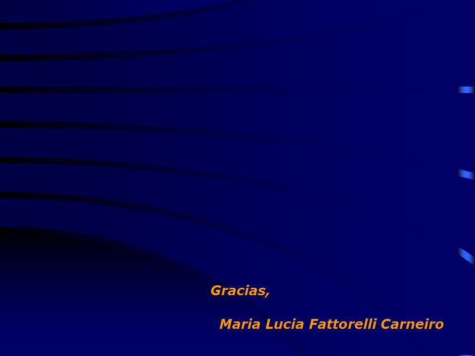 Gracias, Maria Lucia Fattorelli Carneiro
