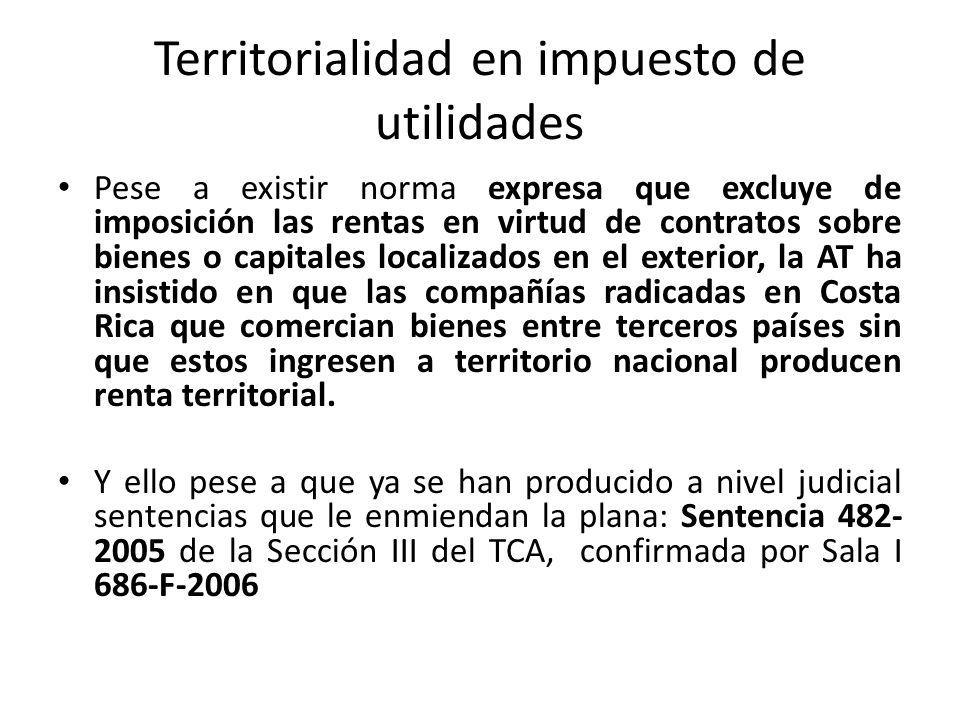 Territorialidad en impuesto de utilidades Pese a existir norma expresa que excluye de imposición las rentas en virtud de contratos sobre bienes o capi