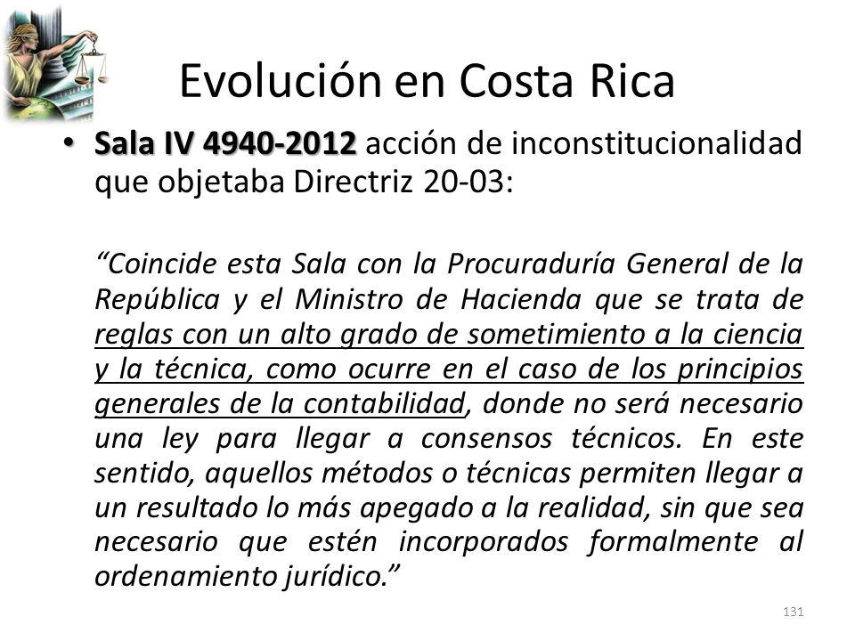 Evolución en Costa Rica Sala IV 4940-2012 Sala IV 4940-2012 acción de inconstitucionalidad que objetaba Directriz 20-03: Coincide esta Sala con la Pro