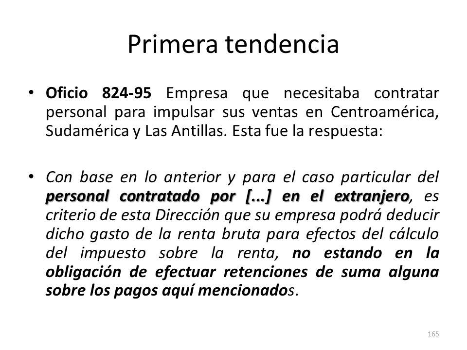 Primera tendencia Oficio 760-93, la DGT conoció el caso de comisiones de ventas pagadas a compañías domiciliadas en países del área centroamericana.