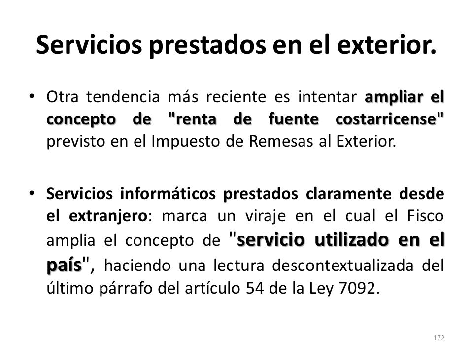 Servicios prestados en el exterior. ampliar el concepto de