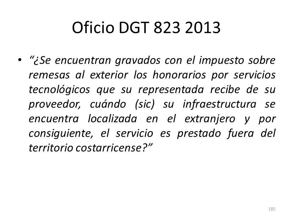 Oficio DGT 823 2013 Las sumas pagadas por el servicio de backup prestado desde el exterior -al ser este un simple almacenamiento que se brinda en el exterior-, no constituyen renta de fuente costarricense.