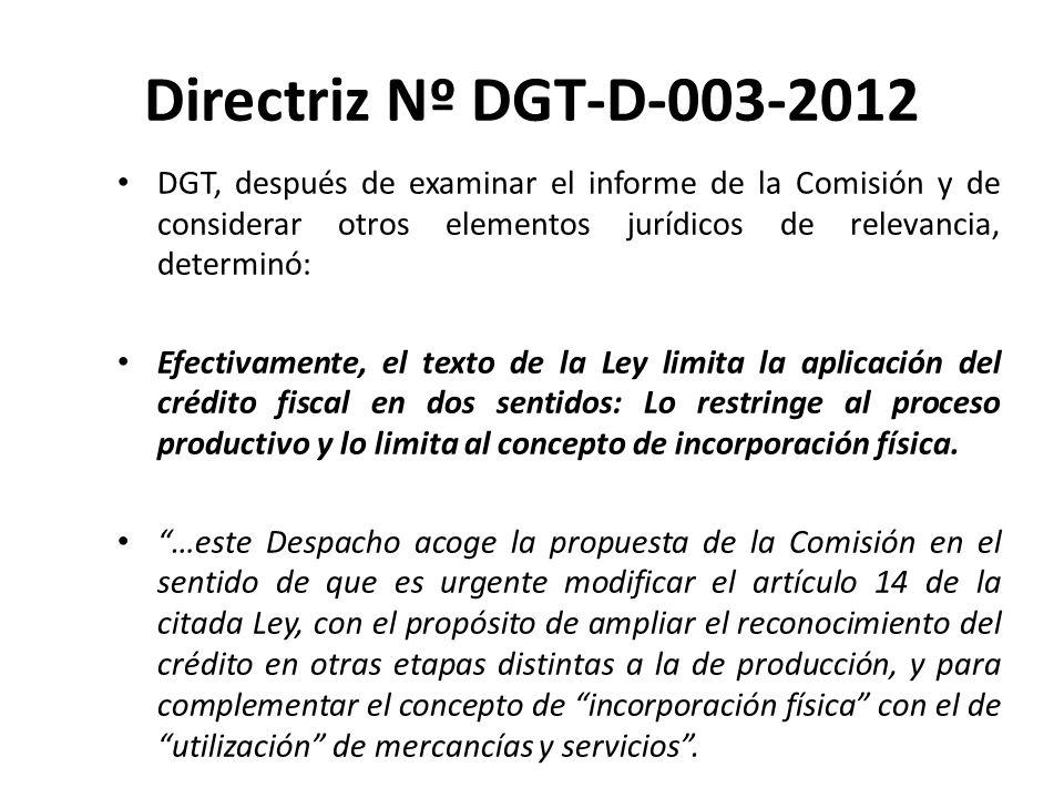 Directriz Nº DGT-D-003-2012 Todo funcionario que realice actuaciones de gestión, fiscalización y recaudación tributarias, las cuales tengan relación con la aplicación de créditos fiscales en el IVA, deberá acatar las siguientes disposiciones: 1) Respecto a las solicitudes de compras autorizadas, se debe continuar con lo dispuesto en la Directriz No.