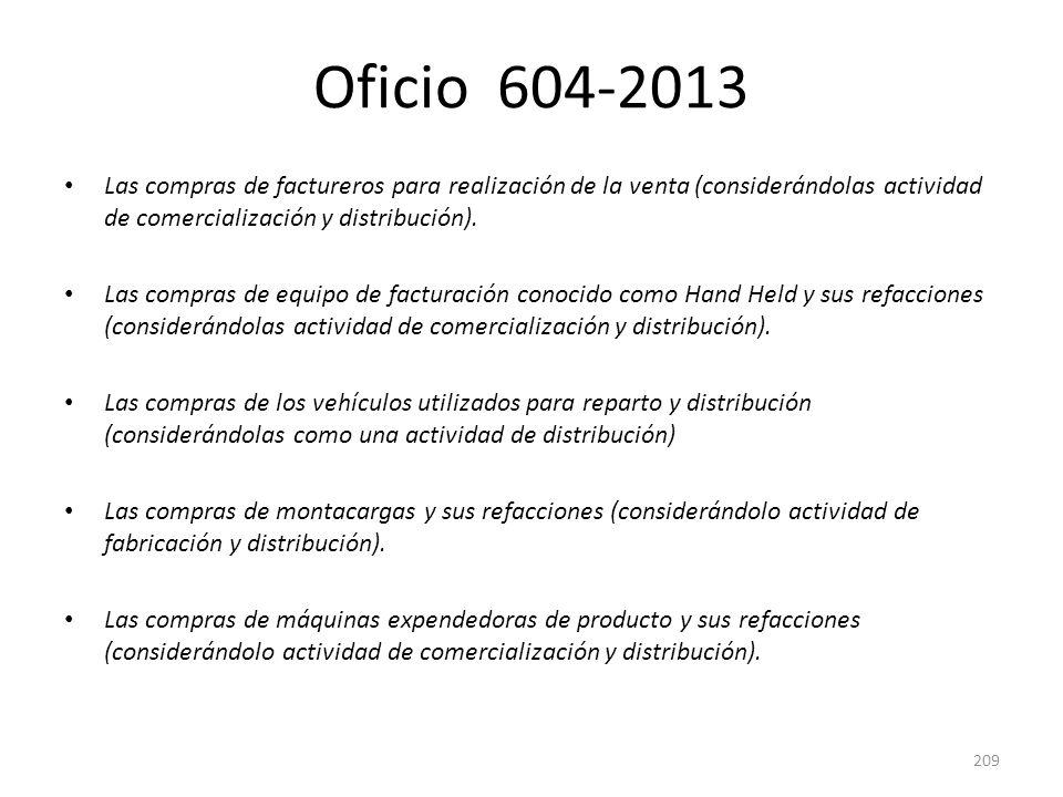 Oficio 604-2013 Las compras de factureros para realización de la venta (considerándolas actividad de comercialización y distribución). Las compras de