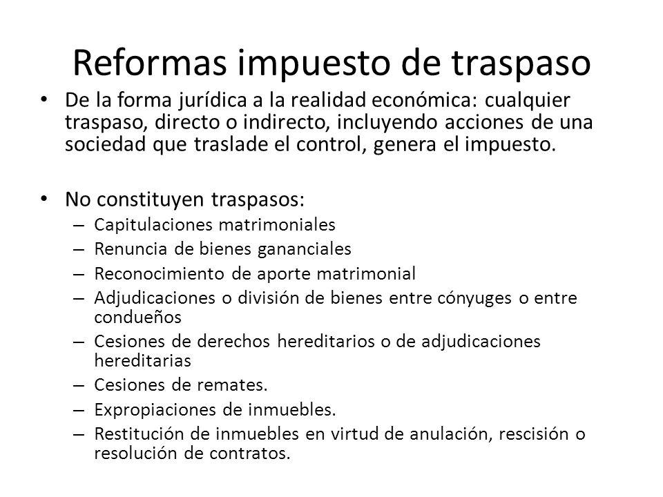De la forma jurídica a la realidad económica: cualquier traspaso, directo o indirecto, incluyendo acciones de una sociedad que traslade el control, ge