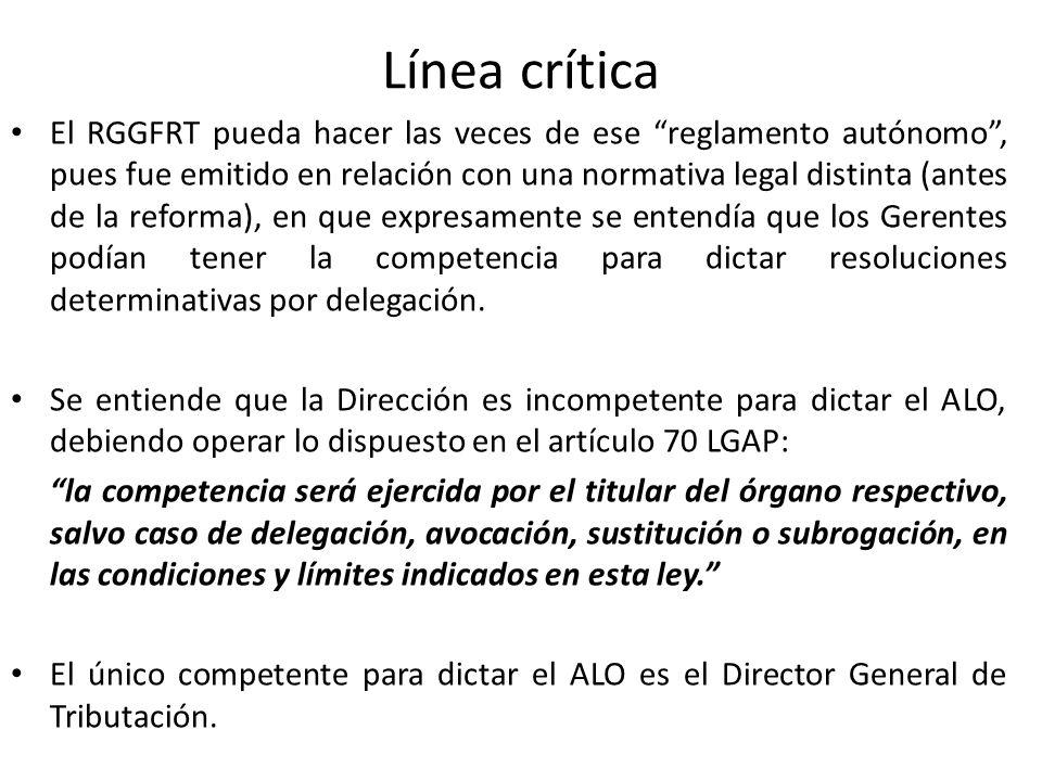 Línea crítica El RGGFRT pueda hacer las veces de ese reglamento autónomo, pues fue emitido en relación con una normativa legal distinta (antes de la r