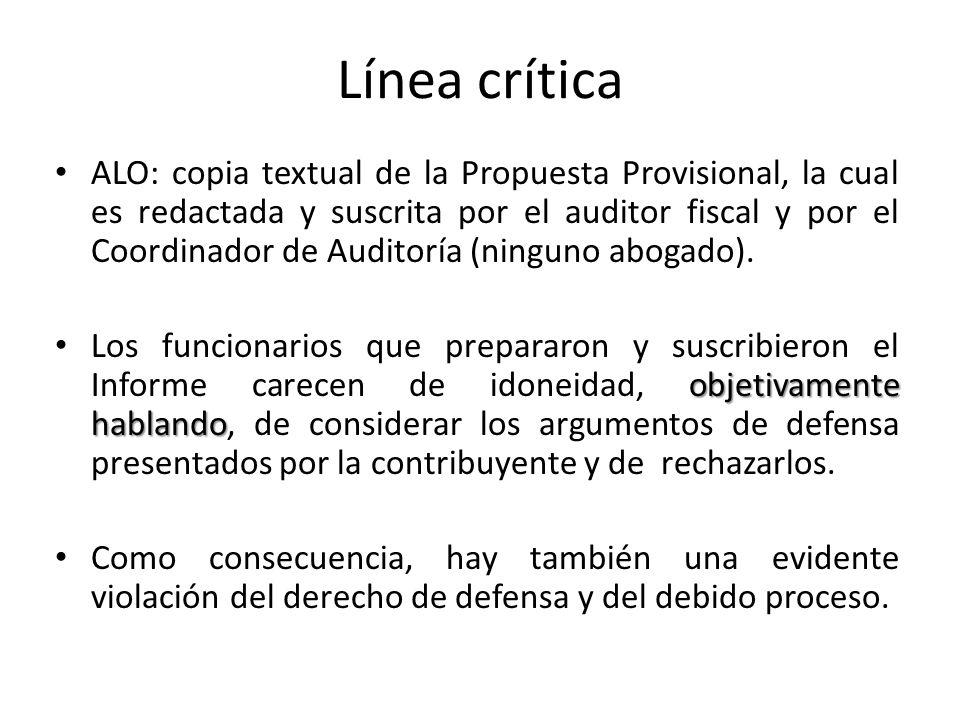 Línea crítica ALO: copia textual de la Propuesta Provisional, la cual es redactada y suscrita por el auditor fiscal y por el Coordinador de Auditoría