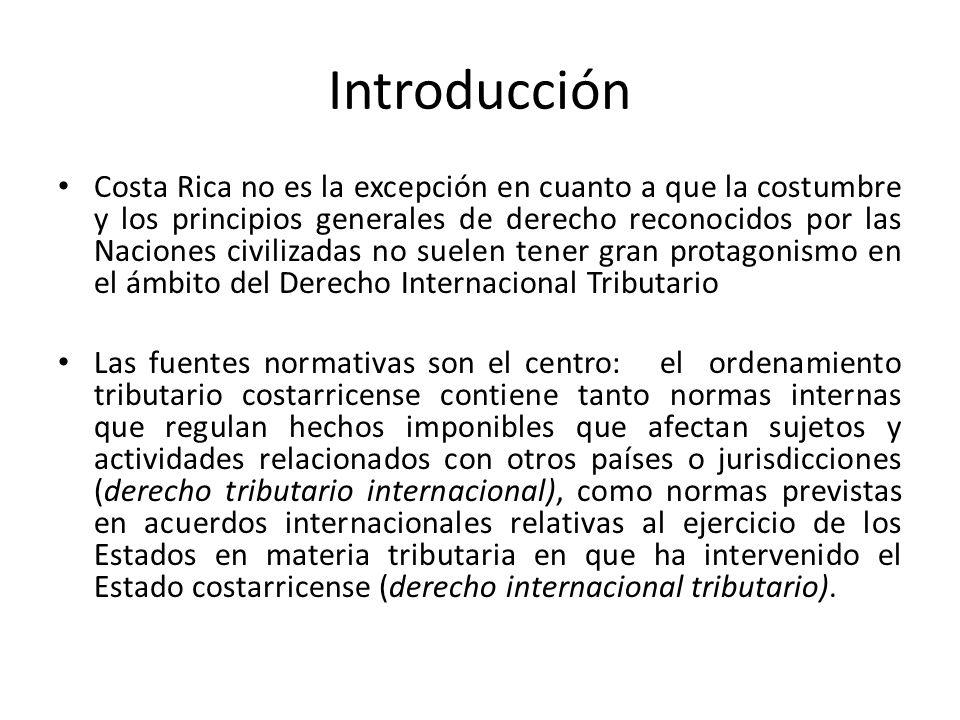 Introducción Costa Rica no es la excepción en cuanto a que la costumbre y los principios generales de derecho reconocidos por las Naciones civilizadas