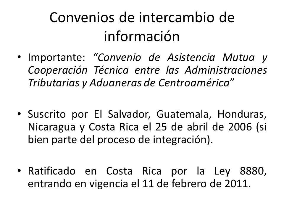 Convenios de intercambio de información Recientemente en la Ley 9118, Costa Rica ratificó Convención sobre Asistencia Administrativa Mutua en Materia Fiscal, en su forma enmendada por el Protocolo del 2010 y sus Anexos Originariamente prevista para países miembros del Consejo de Europa y de la OCDE, pero permitió la adherencia de otros países, lo cual Costa Rica había hecho en junio 2011.