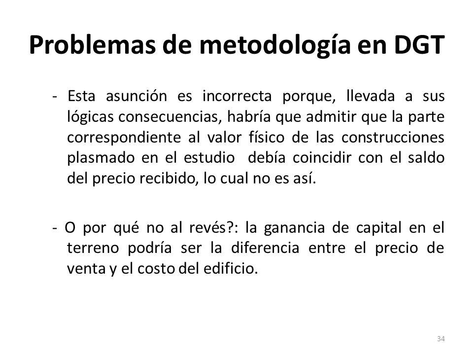 Problemas de metodología en DGT - Esta asunción es incorrecta porque, llevada a sus lógicas consecuencias, habría que admitir que la parte correspondi