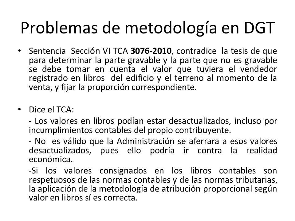 Problemas de metodología en DGT Sentencia Sección VI TCA 3076-2010, contradice la tesis de que para determinar la parte gravable y la parte que no es