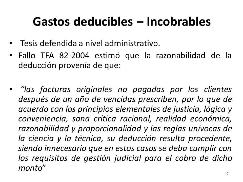 Gastos deducibles – Incobrables Tesis aislada del TCA Sección X 11-2008: Contraria a la de la DGT y el TFA.