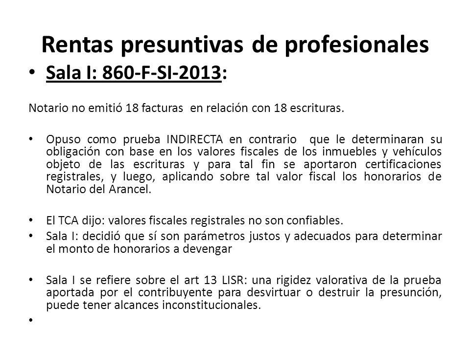 Rentas presuntivas de profesionales Sala I: 860-F-SI-2013: Notario no emitió 18 facturas en relación con 18 escrituras. Opuso como prueba INDIRECTA en
