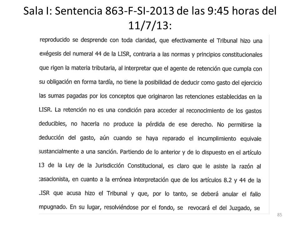 Sala I: Sentencia 863-F-SI-2013 de las 9:45 horas del 11/7/13: 85
