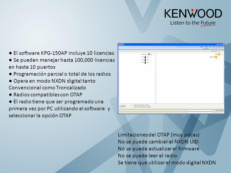 El software KPG-150AP incluye 10 licencias Se pueden manejar hasta 100,000 licencias en hasta 10 puertos Programación parcial o total de los radios Op