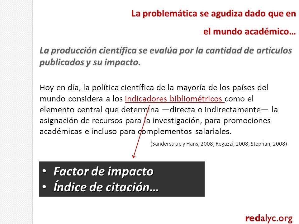 La producción científica se evalúa por la cantidad de artículos publicados y su impacto. La problemática se agudiza dado que en el mundo académico… Ho
