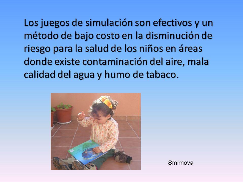 Los juegos de simulación son efectivos y un método de bajo costo en la disminución de riesgo para la salud de los niños en áreas donde existe contamin