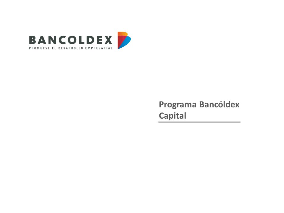 Programa Bancóldex Capital