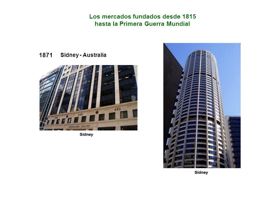 Los mercados fundados desde 1815 hasta la Primera Guerra Mundial 1871 Sidney - Australia