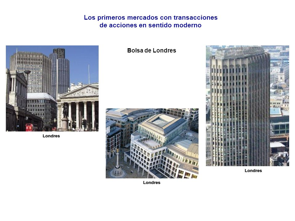 Los primeros mercados con transacciones de acciones en sentido moderno