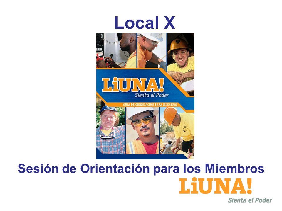 Local X Sesión de Orientación para los Miembros
