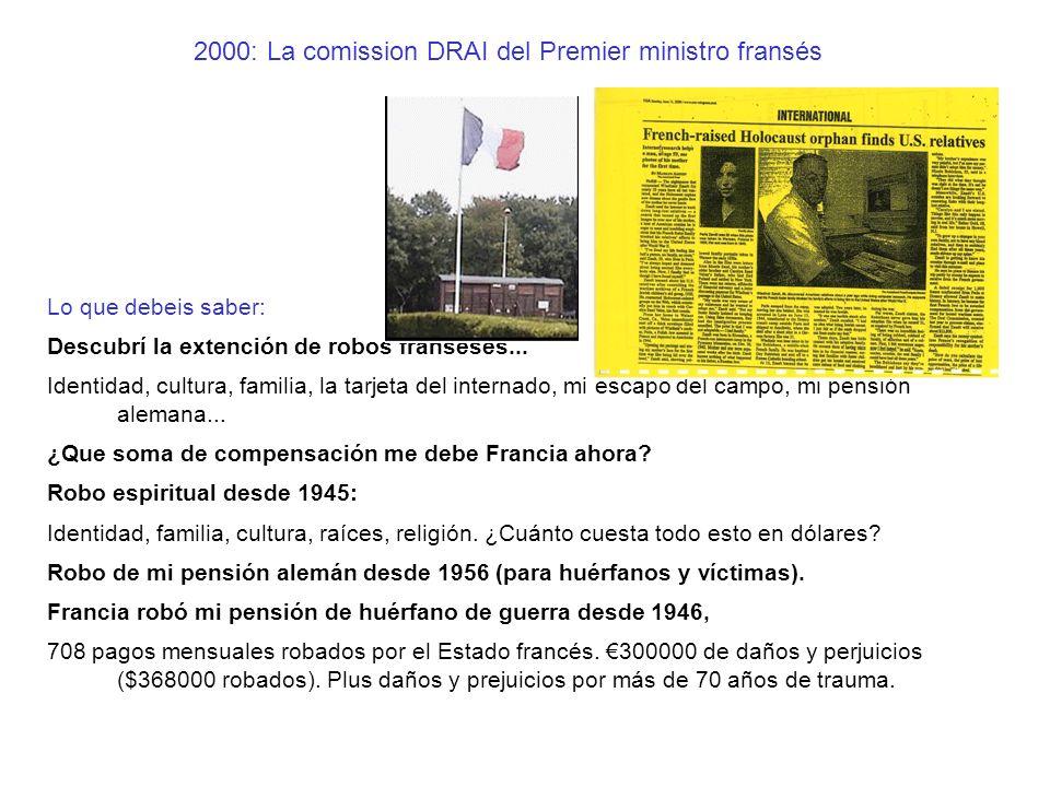 2000: La comission DRAI del Premier ministro fransés Lo que debeis saber: Descubrí la extención de robos franseses... Identidad, cultura, familia, la