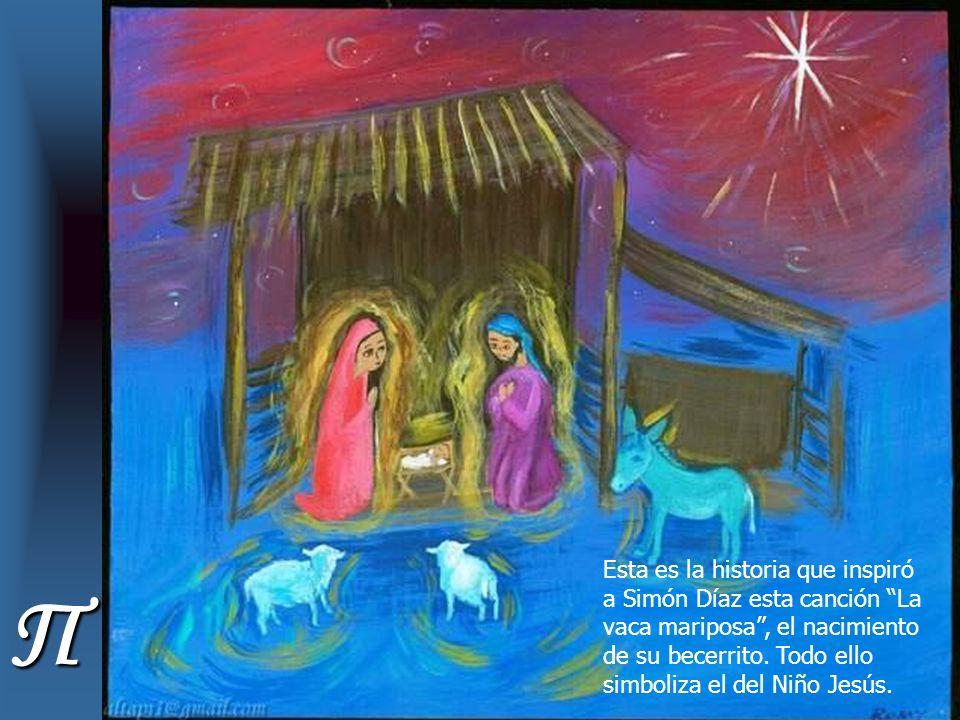 Π Esta es la historia que inspiró a Simón Díaz esta canción La vaca mariposa, el nacimiento de su becerrito.