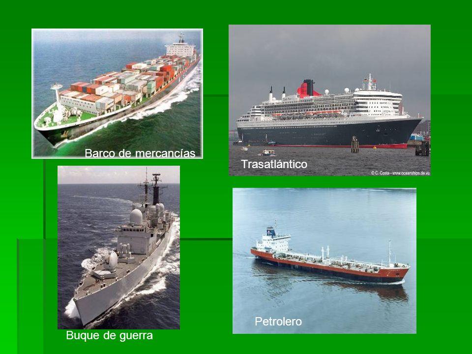 Barco de mercancías Trasatlántico Buque de guerra Petrolero