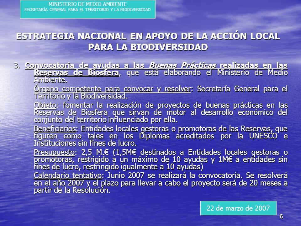 6 ESTRATEGIA NACIONAL EN APOYO DE LA ACCIÓN LOCAL PARA LA BIODIVERSIDAD 3.