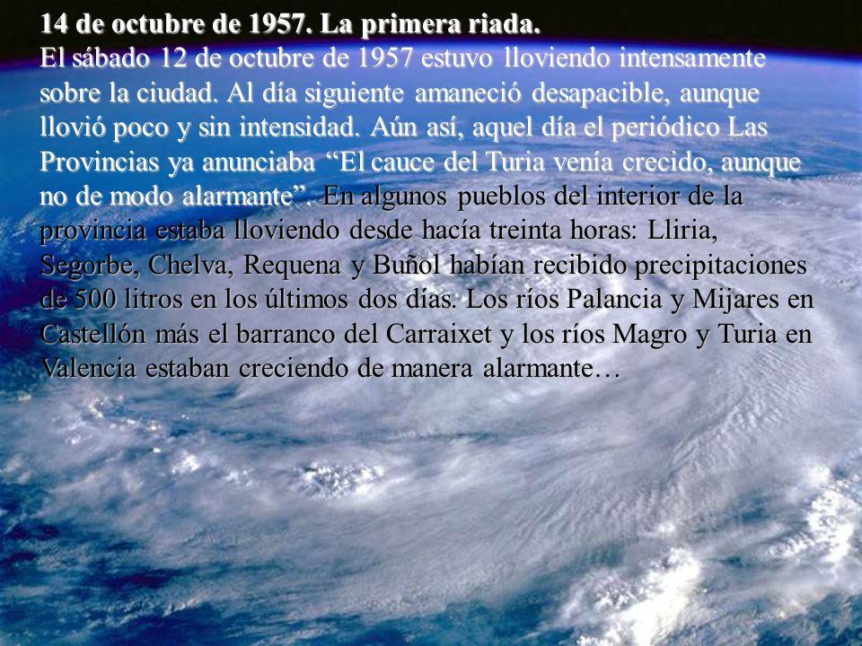 14 de octubre de 1957.La primera riada.