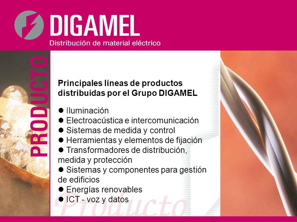 Principales líneas de productos distribuidas por el Grupo DIGAMEL Iluminación Electroacústica e intercomunicación Sistemas de medida y control Herrami